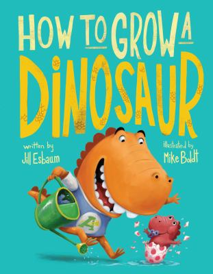 How to Grow a Dinosaur image cover