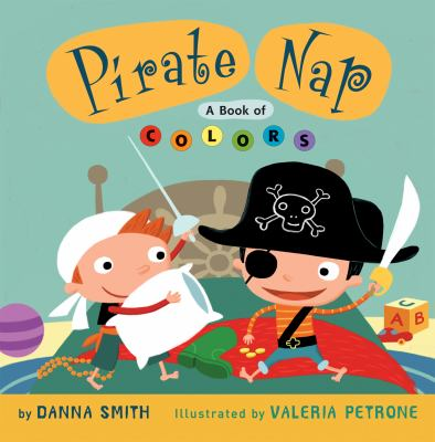 Pirate Nap: A Book of Colors image cover