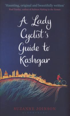 A Lady Cyclist's Guide to Kashgar image cover