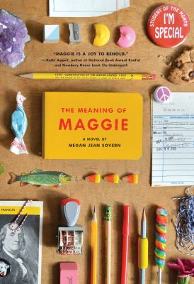 The Meaning of Maggie : a novel cover