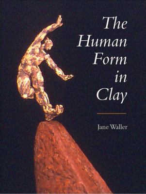 book cover for The Human Form in Clay