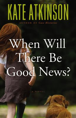book cover for When Will There Be Good News