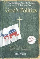 God's politics : why the right gets it wrong and the left doesn't get it / Jim Wallis.
