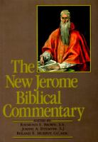 The New Jerome Biblical commentary / edited by Raymond E. Brown, Joseph A. Fitzmyer, Roland E. Murphy ; with a foreword by Carlo Maria Cardinal Martini.