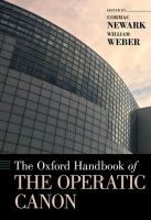 The Oxford handbook of the operatic canon / edited by Cormac Newark and William Weber.