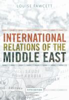 International relations of the Middle East / edited by Louise Fawcett.