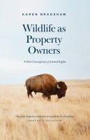 Wildlife as property owners : a new conception of animal rights