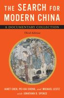 The search for modern China : a documentary collection / edited by Janet Chen, Pei-Kai Cheng, and Michael Lestz, with Jonathan D. Spence.