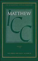 A critical and exegetical commentary on the Gospel according to Saint Matthew / by W.D. Davies and Dale C. Allison.