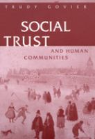 Social trust and human communities / Trudy Govier.