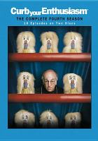 Curb your enthusiasm. The complete fourth season [videorecording] / HBO Original Programming presents.