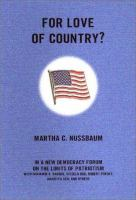 For love of country : debating the limits of patriotism / Martha C. Nussbaum with respondents ; edited by Joshua Cohen.