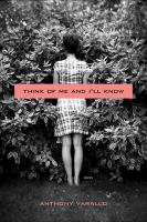 Think of me and I'll know : stories / Anthony Varallo.