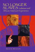 No longer slaves : Galatians and African American experience