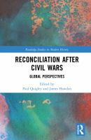 Reconciliation after civil wars : global perspectives / edited by Paul Quigley and James Hawdon.