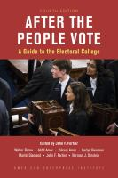 After the People Vote : a guide to the electoral college Fourth edition.