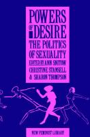 Powers of desire : the politics of sexuality / edited by Ann Snitow, Christine Stansell, and Sharon Thompson.