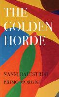 The Golden Horde : revolutionary Italy, 1960-1977