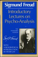 Introductory lectures on psycho-analysis / Sigmund Freud ; translated and edited by James Strachey ; with a biographical introduction by Peter Gay.