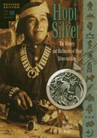 Hopi silver : the history and hallmarks of Hopi silversmithing / Hopi hallmark drawings by Barton Wright.