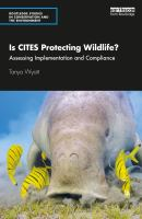 Is CITES protecting wildlife? : assessing implementation and compliance