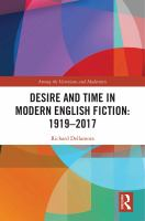 Desire and time in modern English fiction : 1919-2017