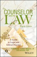 The counselor and the law : a guide to legal and ethical practice Eighth edition.