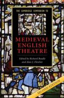 The Cambridge companion to medieval English theatre 2nd ed.