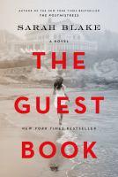 The guest book / Sarah Blake.