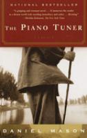 The piano tuner / Daniel Mason.