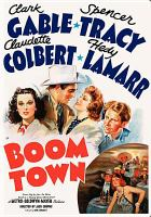 Boom town [videorecording] / M-G-M presents a Metro-Goldwyn-Mayer masterpiece reprint ; produced by Sam Zimbalist ; screenplay by John Lee Mahin ; directed by Jack Conway.