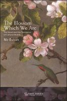 The blossom which we are : the novel and the transience of cultural worlds