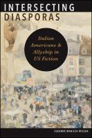 Intersecting diasporas : Italian Americans and allyship in US fiction