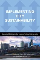 Implementing city sustainability : overcoming administrative silos to achieve functional collective action