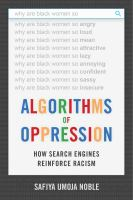 Algorithms of oppression : how search engines reinforce racism / Safiya Umoja Noble.