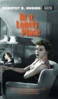 In a lonely place / Dorothy B. Hughes ; afterword by Lisa Maria Hogeland.