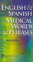 English & Spanish medical words & phrases.