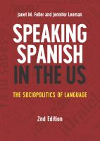 Speaking Spanish in the US : the sociopolitics of language 2nd edition.