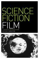 Science fiction film : a critical introduction / Keith M. Johnston.
