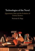 Technologies of the novel : quantitative data and the evolution of literary systems
