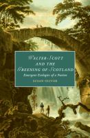 Walter Scott and the greening of Scotland : emergent ecologies of a nation