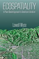 Ecospatiality : a place-based approach to American literature