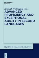Advanced proficiency and exceptional ability in second languages edited by Kenneth Hyltenstam.