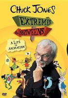 Chuck Jones : extremes and in betweens, a life in animation / Cami Spectrum, LLC