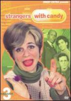 Strangers with candy. Season 3