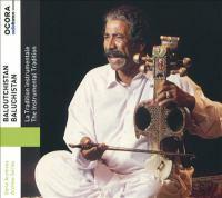 Baluchistan : the instrumental tradition.