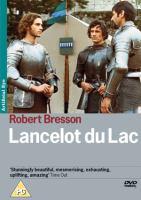Lancelot du Lac = Lancelot of the lake / une production Franco-Italienne Mara-Films ...