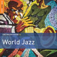 Rough guide to world jazz.