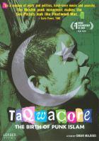 Taqwacore : the birth of punk Islam