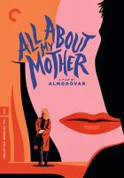 Todo sobre mi madre = All about my mother Director-approved DVD special edition.